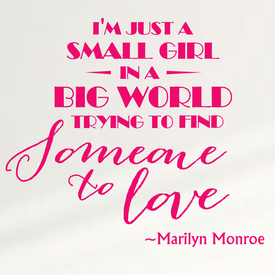marilyn-monroe-wall-quote-im-just-a-girl-pink.jpg