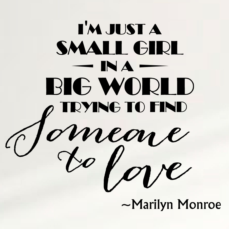 marilyn-monroe-wall-quote-im-just-a-girl.jpg