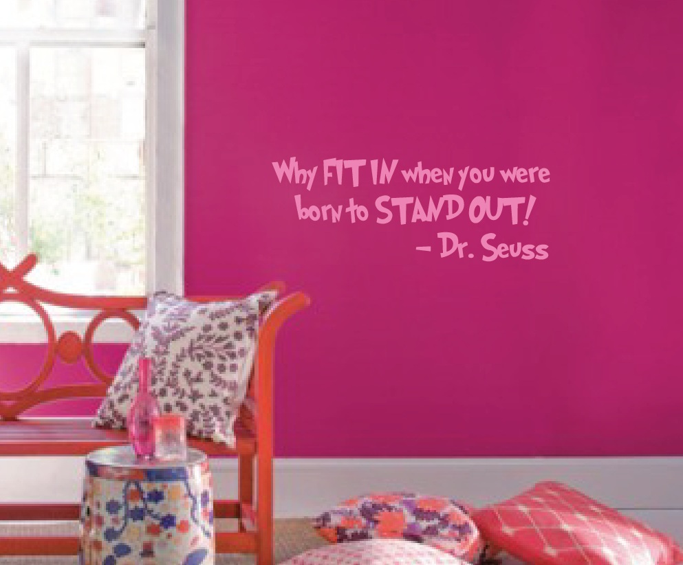 why-fit-in-when-you-can-stand-out-dr-seuss-decal-1167.jpg